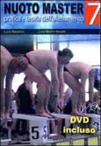 Nuoto master. Pratica e teoria dell'allenamento. Con DVD-ROM
