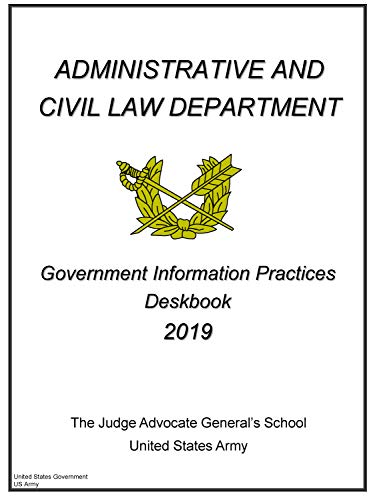 Government Information Practices Deskbook 2019 (English Edition)