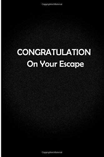 Congratulations On Your Escape : Blank Lined Journal For Writing Notes. Coworker Leaving Gifts Funny. Gift For Coworker Leaving For A New Job. Funny ... New Job For Women And Men. Retirement Jobs.