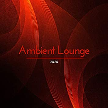 Ambient Lounge 2020