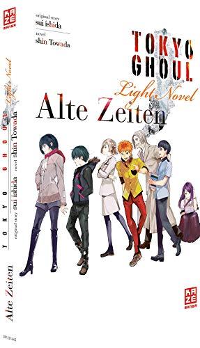 Tokyo Ghoul 03: Alte Zeiten: Light Novel Band 3