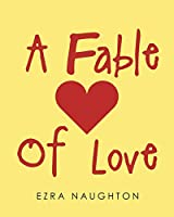 A Fable Of Love