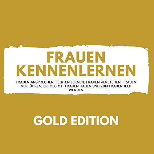 Frauen Kennenlernen Gold Edition Titelbild