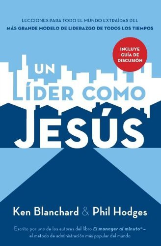 Download Un lider como Jesus / A Leader Like Jesus 1602550700