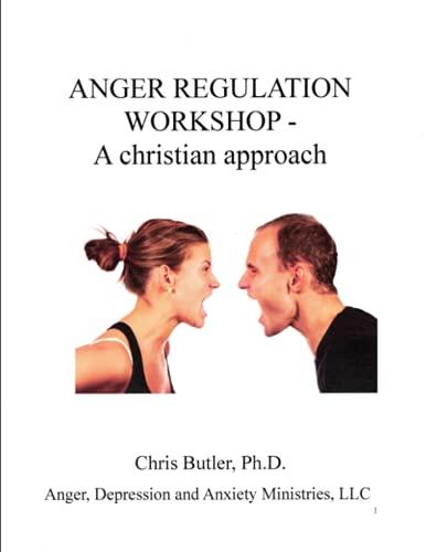 Anger Regulation Workshop: A Christian Approach