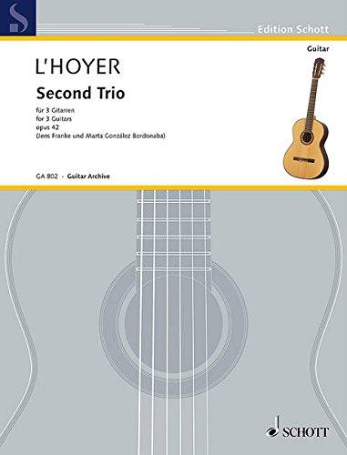 Second Trio: op. 42. 3  Gitarren. Partitur und Stimmen. (Edition Schott)