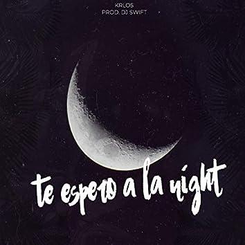 Te espero a la night