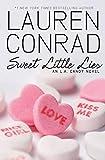 Sweet Little Lies: An L.A. Candy Novel (L.A. Candy, 2)