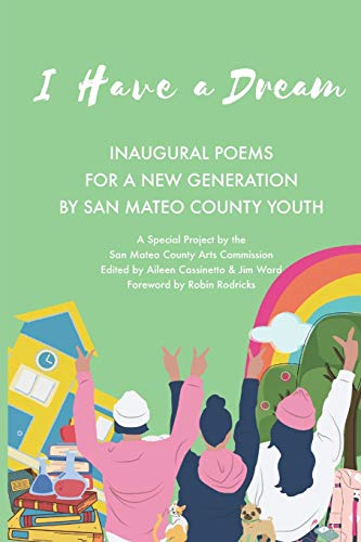 I Have a Dream: Inaugural Poems for a New Generation