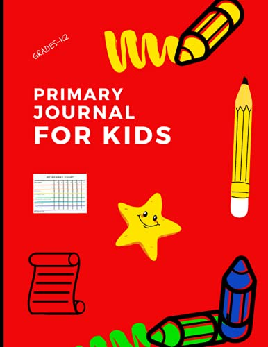 Primary Journal For Kids: Grades K-2 Composition School Exercise Book | Early Creative Story Book for Kids
