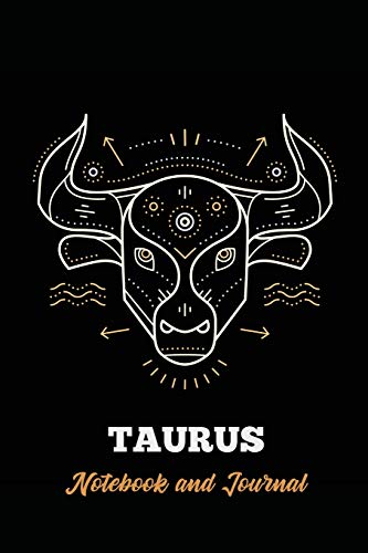 Taurus Notebook and Journal: Zodiac Star Sign Horoscope Journal, Diary, Notebook or Log, Birthday Christmas Gift for Men, Women and Kids | 118 pages | 6x9 Easy Carry Compact Size