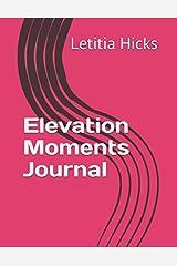 Elevation Moments Journal Paperback