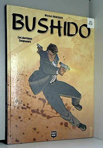 Bushido, tome 1