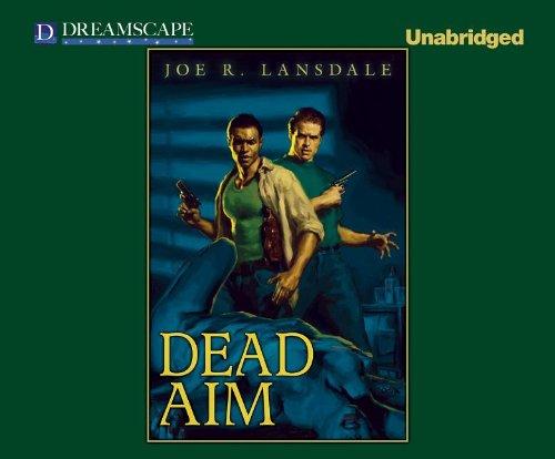 Price comparison product image Dead Aim (Hap Collins and Leonard Pine)