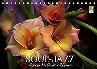 """Soul-Jazz - Visuelle Musik der Blumen (Tischkalender 2022 DIN A5 quer): """"Soul-Jazz"""" stellt eine leuchtende Auswahl der beliebtesten Blumen vor. (Monatskalender, 14 Seiten )"""