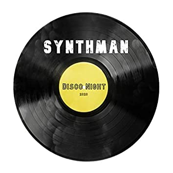 Synthman - Disco Night