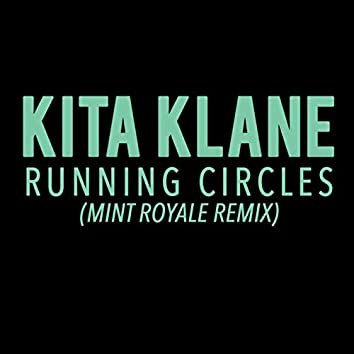 Running Circles (Mint Royale Remix)