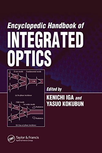 Encyclopedic Handbook of Integrated Optics (Optical Science and Engineering) (English Edition)