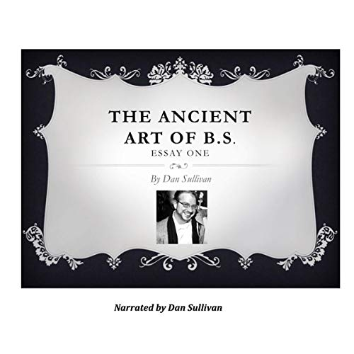 Page de couverture de The Ancient Art of B.S.: Essay One