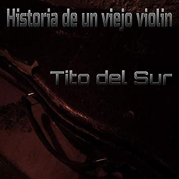 Historia De Un Viejo Violin