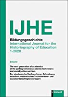 IJHE Bildungsgeschichte: International Journal for the Historiography of Education 1-2020