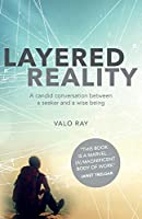 Layered Reality: A Candid Conversation Between a Seeker and a Wise Being