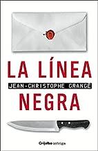 Linea Negra / Black Line (Intriga) (Spanish Edition)