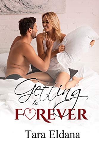 Getting to Forever: Book Three KinkLink series