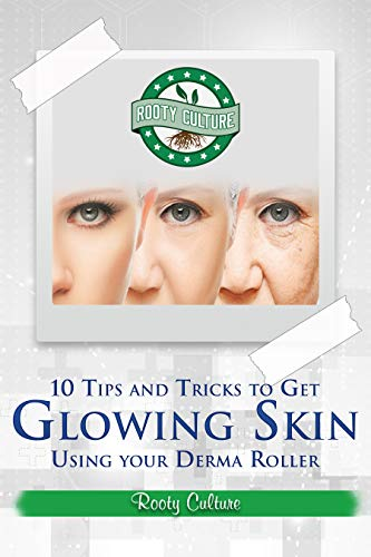 10 Tips And Tricks To Get Glowing Skin Using Your Derma Roller