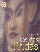 Las dos Fridas (Espejo De Vidas / Life Mirror) (Spanish Edition)