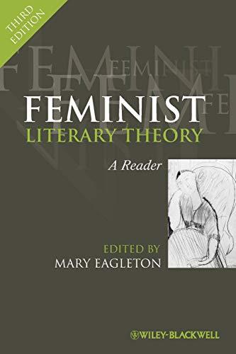 Feminist Literary Theory Third Edition: A Reader