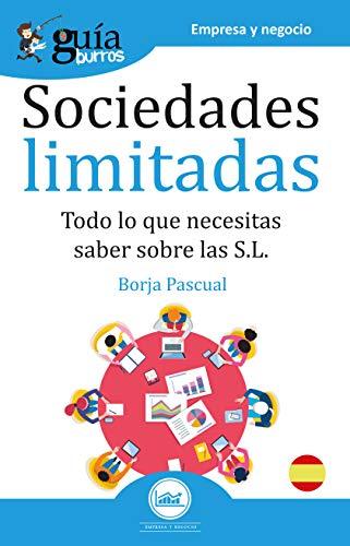 GuíaBurros Sociedades Limitadas: Todo lo que necesitas saber sobre las S.L.