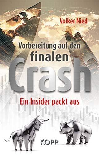 Vorbereitung auf den finalen Crash: Ein Insider packt aus