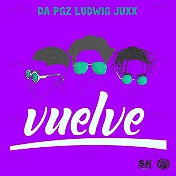Vuelve (feat. Ludwig Music & Juxx)