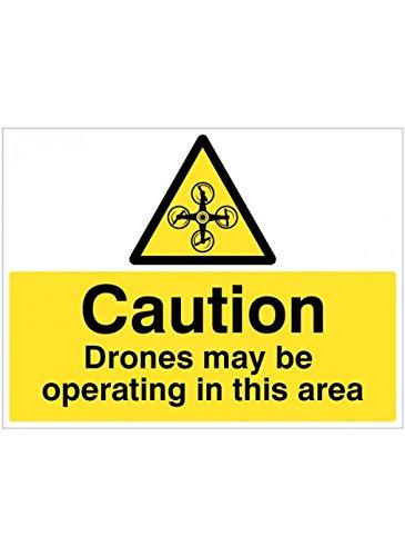Caledonia Signs 14067K Voorzichtigheid Drone Kan werken in dit gebied Sign, 400 mm x 300 mm, Rigid Plastic