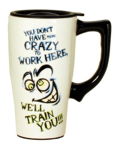 Spoontiques You Don't Have to be Crazy Travel Mug, Off White by Spoontiques