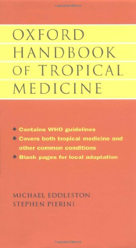 Oxford Handbook of Tropical Medicine (Oxford Medical Publications)
