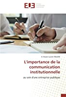 L'importance de la communication institutionnelle: au sein d'une entreprise publique