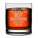 Veracco After 1 Year You're Still the Best Boyfriend Keep That Shit Up Funny Reminder Of Our First Year Together First Anniversary Whisky Glass (Clear, Glass)