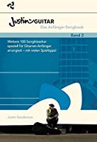 Justinguitar.Com - Das AnfaNger-Songbook Band 2: Weitere 100 Songklassiker Speziell fur Gitarren-AnfaNger Arrangiert