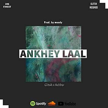 Ankhey Laal ( 206 finest ) (feat. Rehbar & Prod. by moody)