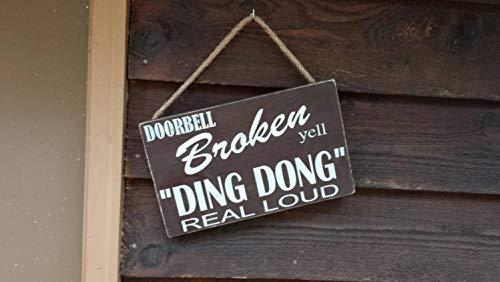 SIGNS Niet Ring Bell Grappige Deurbel Gebroken Grappige schreeuw Ding Dong Welkom Grappige Ding Dong Deur Bell Grappig Gift voor Thuis