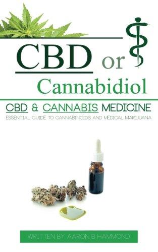 CBD or Cannabidiol: CBD & Cannabis...