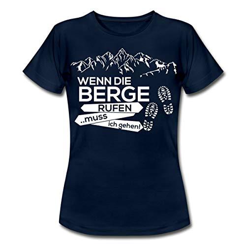 Wenn Die Berge Rufen Muss Ich Gehen Wanderer Spruch Frauen T-Shirt, M, Navy