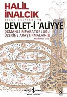 Devlet-i Aliyye - III: Osmanlı İmparatorluğu Üzerine Araştırmalar III