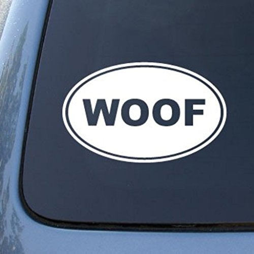 CMI556 Woof - Dog | Die Cut Vinyl Car Decal Sticker for Car Window Bumper Truck Laptop Ipad Notebook Computer Skateboard Motorcycle | Premium White Vinyl Decal | 5.75 X 3.7
