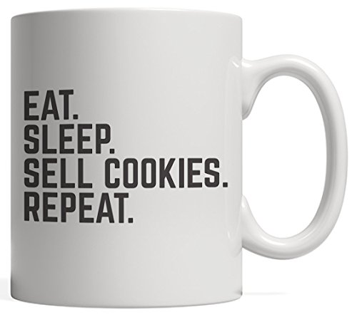 Eat Sleep Sell Cookies Repeat Cup Mug Gift Funny Scouting Gift for Scout Boys and Girls Scouts Who Love Selling Cookie Everyday in Summer Camp