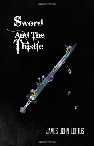 Sword And The Thistle (Celtic Blood) (Volume 2)