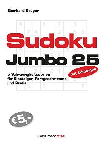 Sudokujumbo 25: 5 Schwierigkeitsstufen - für Einsteiger, Fortgeschrittene und Profis