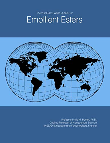 The 2020-2025 World Outlook for Emollient Esters